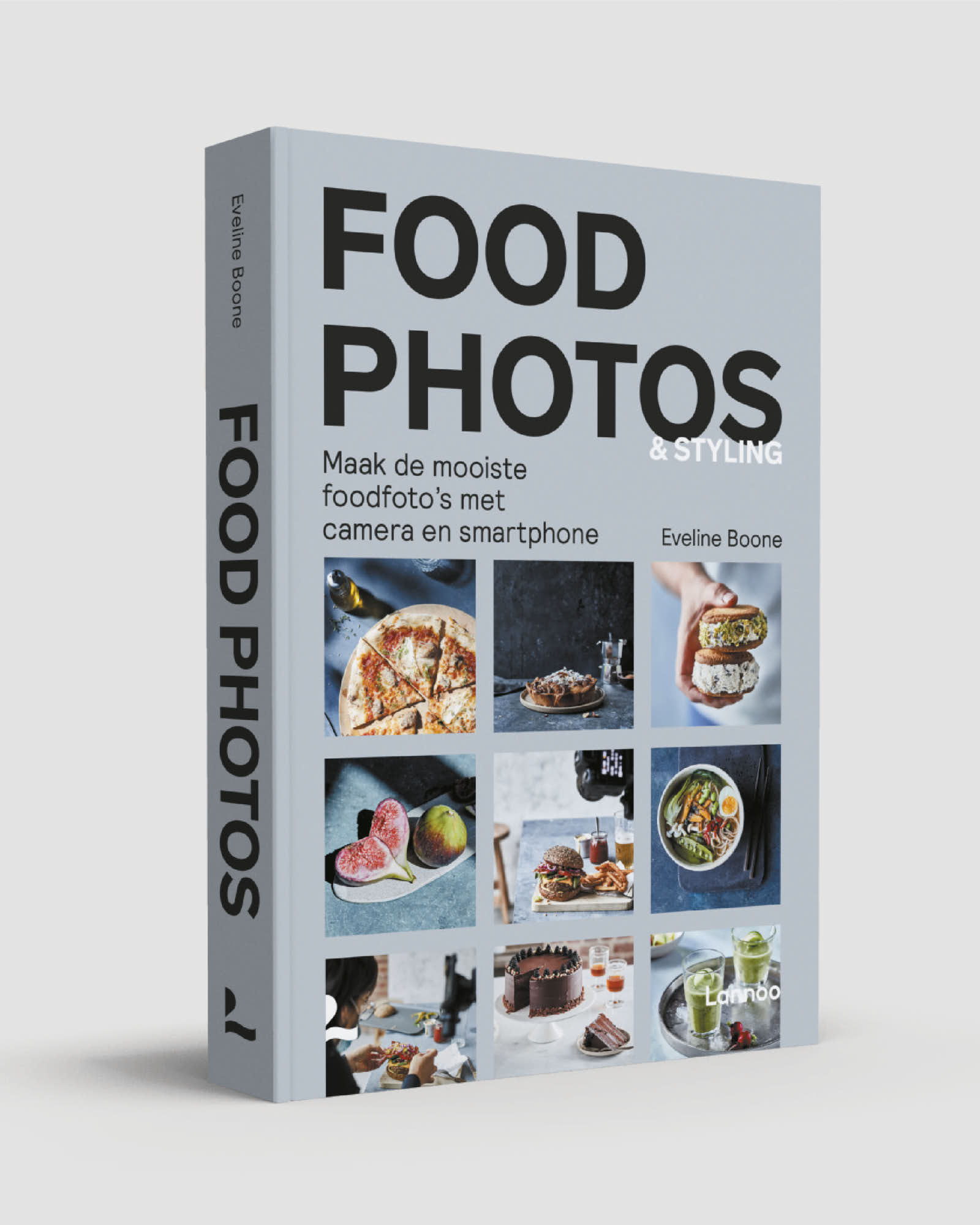 Photo Of A Softcover Book About Food Photos & Food Styling By Eveline Boone